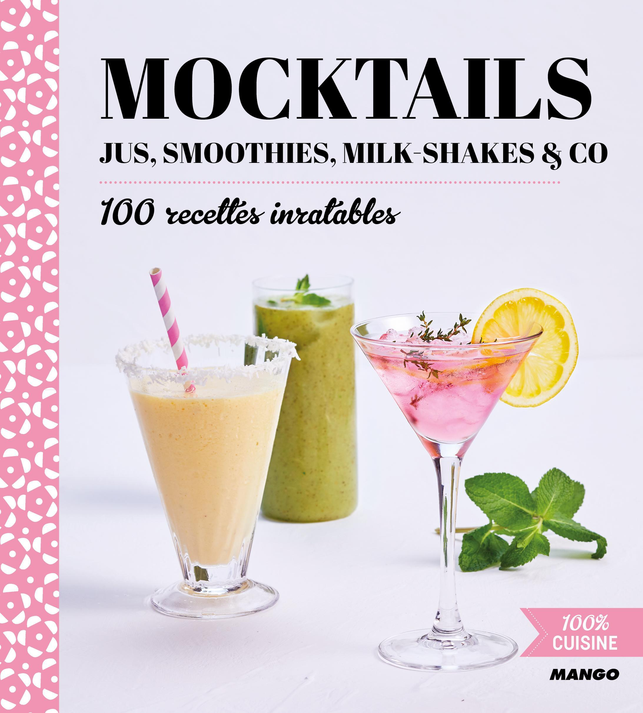 MOCKTAILS, JUS, SMOOTHIES, MILK-SHAKES & CO