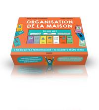 ORGANISATION DE LA MAISON