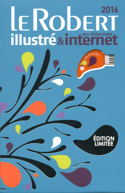LE ROBERT ILLUSTRE & INTERNET 2016 FIN D'ANNEE BLEU