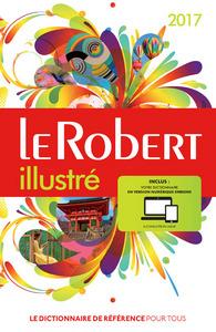 LE ROBERT ILLUSTRE ET SON DICTIONNAIRE EN LIGNE 2017 AVEC CARTE