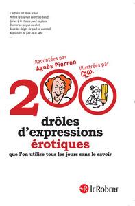 200 DROLES D'EXPRESSIONS EROTIQUES QUE L'ON UTILISE TOUS LES JOURS SANS LE SAVOIR