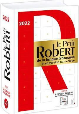 LE PETIT ROBERT DE LA LANGUE FRANCAISE BIMEDIA 2022