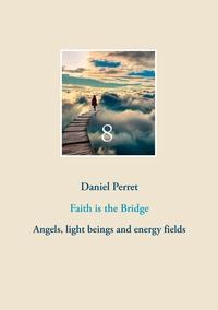 FAITH IS THE BRIDGE