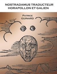 NOSTRADAMUS TRADUCTEUR HORAPOLLON ET GALIEN