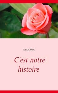 C'EST NOTRE HISTOIRE