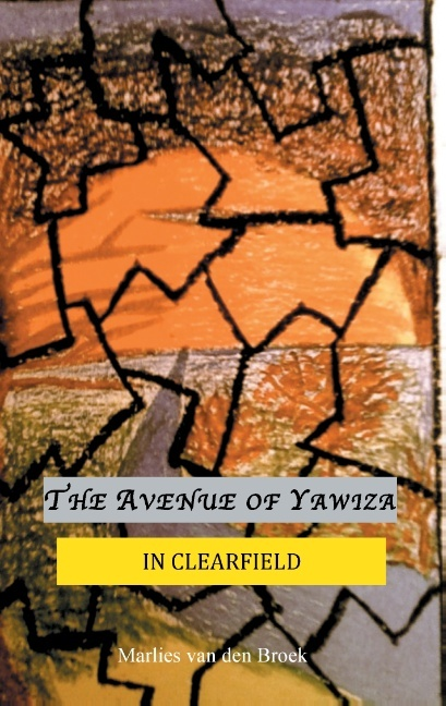 THE AVENUE OF YAWIZA (IN CLEARFIELD)