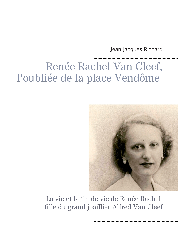 L'OUBLIEE DE LA PLACE VENDOME RENEE RACHEL VAN CLEEF