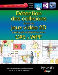DETECTION DES COLLISIONS DANS LES JEUX VIDEO 2D