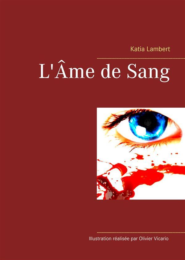 L AME DE SANG
