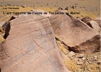L ART RUPESTRE DE L OASIS DE TAZZARINE AU MAROC