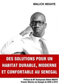 DES SOLUTIONS POUR UN HABITAT DURABLE MODERNE ET CONFORTABLE AU SENEGAL