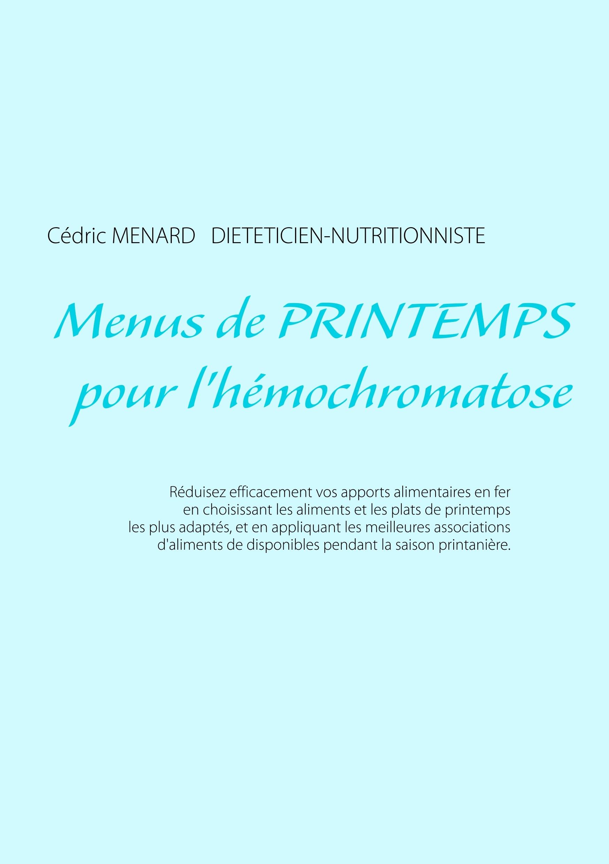 MENUS DE PRINTEMPS POUR L HEMOCHROMATOSE
