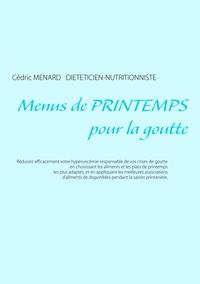 MENUS DE PRINTEMPS POUR LA GOUTTE