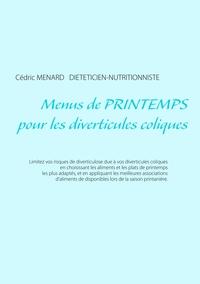 MENUS DE PRINTEMPS POUR LES DIVERTICULES COLIQUES