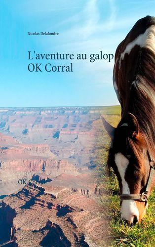 L AVENTURE AU GALOP T1 - OK CORRAL