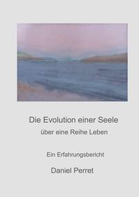 DIE EVOLUTION EINER SEELE