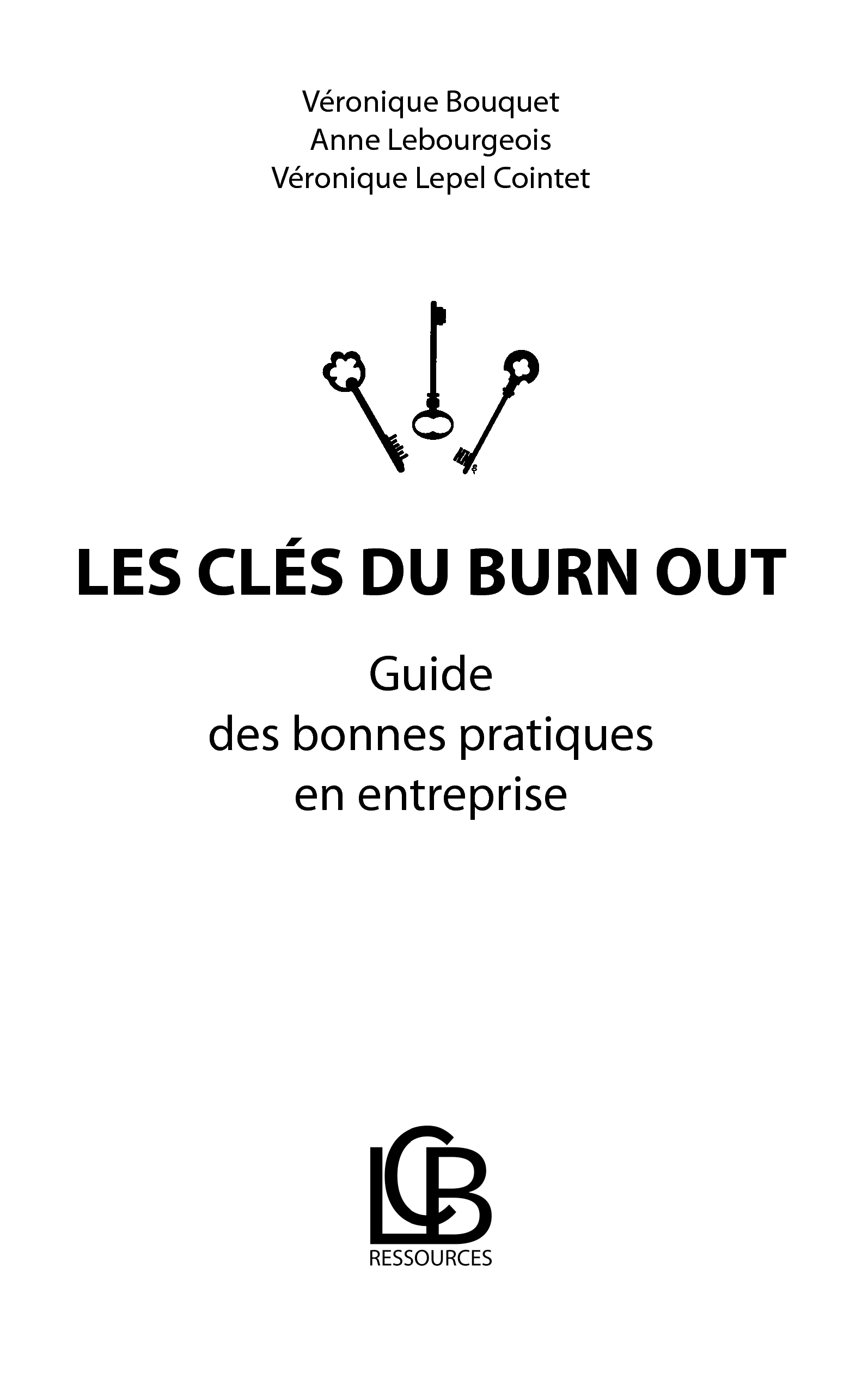 LES CLES DU BURN OUT