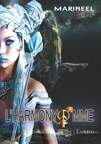 L'HARMONYOMME, TOME 2 - EVOLUTION