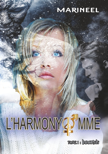 L'HARMONYOMME, TOME 1 - IMMORTELS