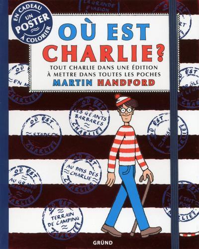 OU EST CHARLIE ? TOUT CHARLIE DANS UNE EDITION A METTRE DANS TOUTES LES POCHES