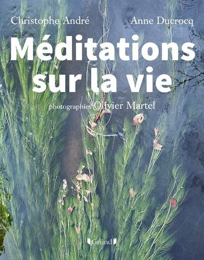 MEDITATIONS SUR LA VIE