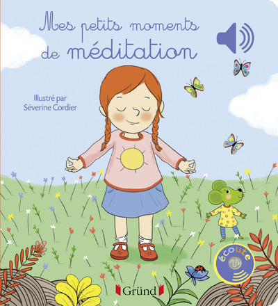 MES PETITS MOMENTS DE MEDITATION