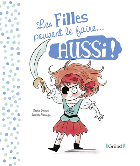FILLES PEUVENT LE FAIRE AUSSI / LES GARCONS PEUVENT LE FAIRE AUSS