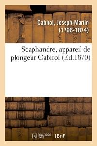SCAPHANDRE, APPAREIL DE PLONGEUR CABIROL