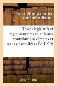 TEXTES LEGISLATIFS ET REGLEMENTAIRES RELATIFS AUX CONTRIBUTIONS DIRECTES ET TAXES Y ASSIMILEES