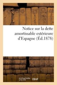NOTICE SUR LA DETTE AMORTISSABLE EXTERIEURE D'ESPAGNE