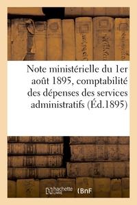 NOTE MINISTERIELLE DU 1ER AOUT 1895, RELATIVE AUX MODIFICATIONS A APPORTER AUX INSTRUCTIONS - SUR LA