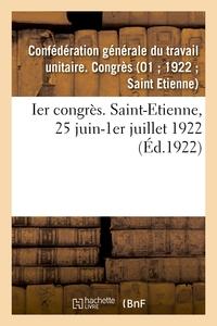 IER CONGRES. SAINT-ETIENNE, 25 JUIN-1ER JUILLET 1922