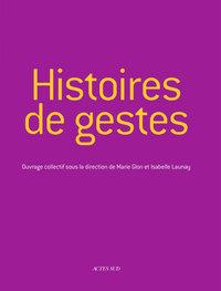 HISTOIRES DE GESTES