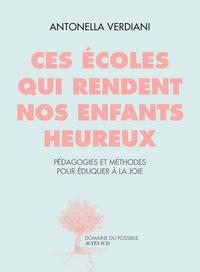 CES ECOLES QUI RENDENT NOS ENFANTS HEUREUX