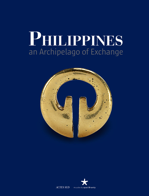 PHILIPPINES - AN ARCHIPELAGO OF EXCHANGE (ANGLAIS)