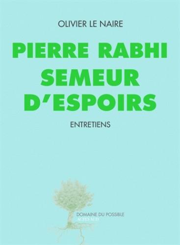 SEMEUR D'ESPOIRS - ENTRETIENS