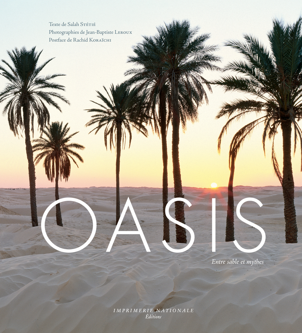 OASIS ENTRE SABLE ET MYTHES