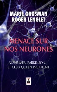 MENACE SUR NOS NEURONES BABEL 1229 - ALZHEIMER, PARKINSON... ET CEUX QUI EN PROFITENT