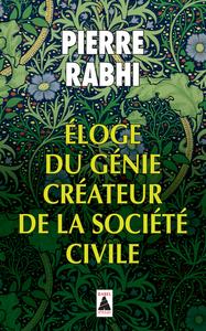 ELOGE DU GENIE CREATEUR DE LA SOCIETE CIVILE