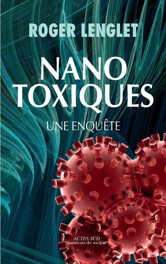 NANOTOXIQUES - UNE ENQUETE