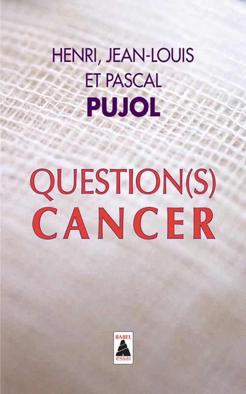 QUESTION(S) CANCER (BABEL)