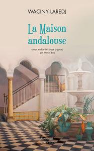 LA MAISON ANDALOUSE