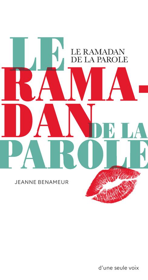 LE RAMADAN DE LA PAROLE (NE)
