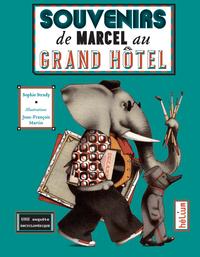 SOUVENIRS DE MARCEL AU GRAND HOTEL.
