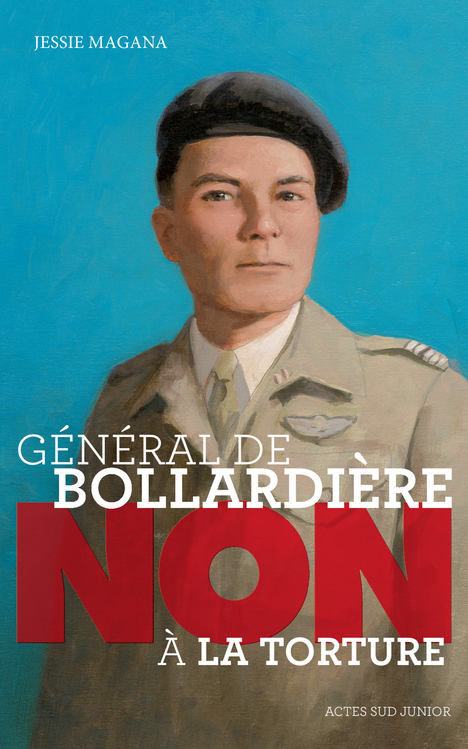 GENERAL DE BOLLARDIERE : NON A LA TORTURE !