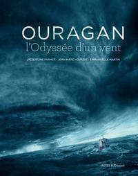 OURAGAN, L'ODYSSEE D'UN VENT.