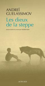 LES DIEUX DE LA STEPPE ROMAN