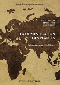 LA DOMESTICATION DES PLANTES - LE CROISSANT FERTILE
