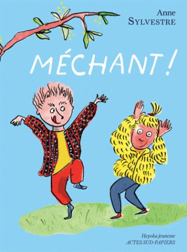 MECHANT ! (NE HEYOKA)