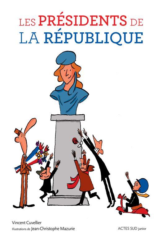 LES PRESIDENTS DE LA REPUBLIQUE